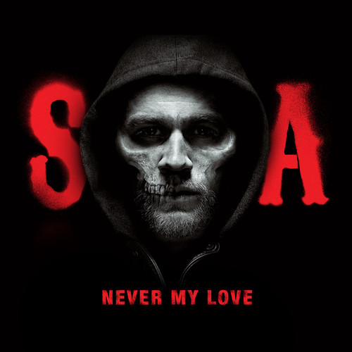 Sons of Anarchy Cover Never My Love